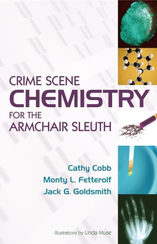Cover image for the book Crime Scene Chemistry for the Armchair Sleuth