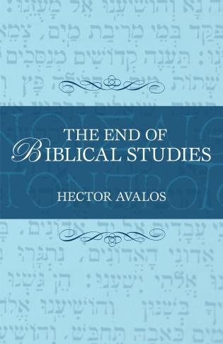 Cover image for the book The End of Biblical Studies