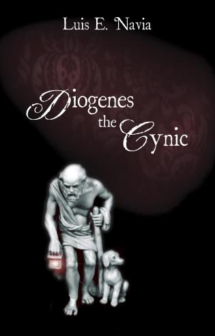 Cover image for the book Diogenes The Cynic: The War Against The World