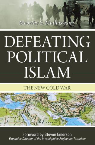 Cover image for the book Defeating Political Islam: The New Cold War