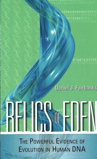 Cover image for the book Relics of Eden: The Powerful Evidence of Evolution in Human DNA