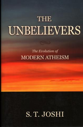 Cover image for the book The Unbelievers: The Evolution of Modern Atheism