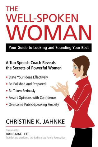 Cover image for the book The Well-Spoken Woman: Your Guide to Looking and Sounding Your Best