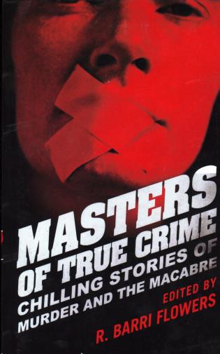 Cover image for the book Masters of True Crime: Chilling Stories of Murder and the Macabre
