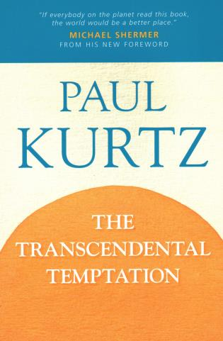 Cover image for the book The Transcendental Temptation: A Critique of Religion and the Paranormal