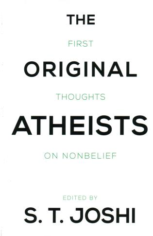 Cover image for the book The Original Atheists: First Thoughts on Nonbelief