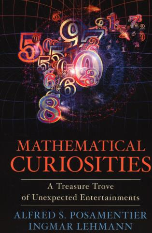 Cover image for the book Mathematical Curiosities: A Treasure Trove of Unexpected Entertainments
