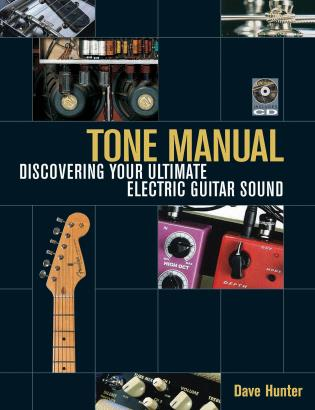 Cover image for the book Tone Manual: Discovering Your Ultimate Electric Guitar Sound