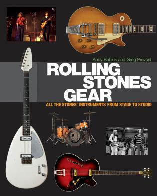 Cover image for the book Rolling Stones Gear: All the Stones' Instruments from Stage to Studio