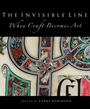 Cover image for the book The Invisible Line: When Craft Becomes Art