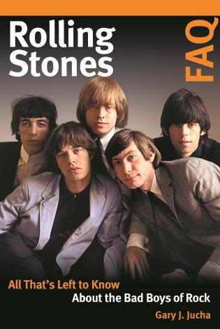 Cover image for the book Rolling Stones FAQ: All That's Left to Know About the Bad Boys of Rock