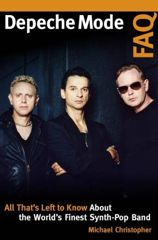 Cover image for the book Depeche Mode FAQ: All That's Left to Know About the World's Finest Synth-Pop Band