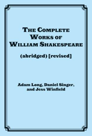 Cover image for the book The Complete Works of William Shakespeare (abridged), Revised Actor's Edition