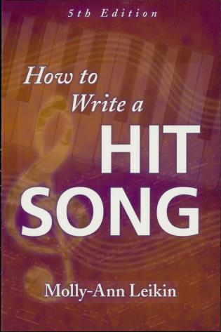 Cover image for the book How to Write a Hit Song, Fifth Revised and Updated Edition