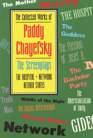 Cover image for the book The Collected Works of Paddy Chayefsky: The Screenplays, Volume 2