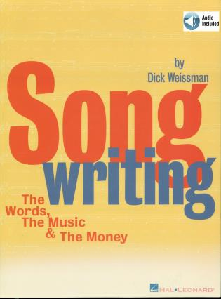 Cover image for the book Songwriting: The Words, the Music & the Money