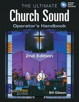 Cover image for the book The Ultimate Church Sound Operator's Handbook, Second Edition
