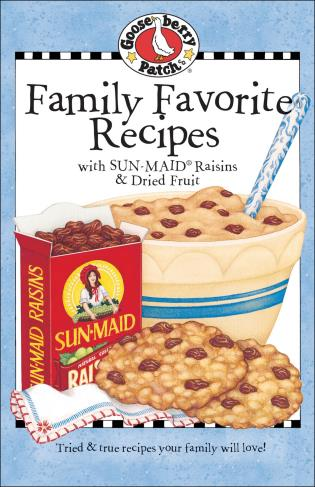 Cover image for the book Family Favorites with Sun-Maid Raisins