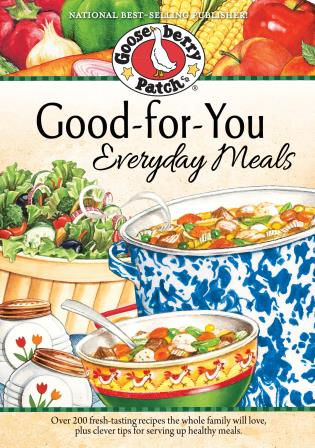 Cover image for the book Good-For-You Everyday Meals Cookbook