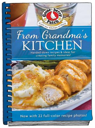 From Grandma\'s Kitchen Cookbook updated with photos ...