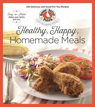 Cover image for the book Healthy, Happy, Homemade Meals