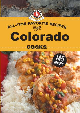 Cover image for the book All Time Favorite Recipes from Colorado Cooks