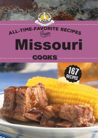 Cover image for the book All Time Favorite Recipes from Missouri Cooks