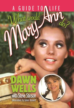 Cover image for the book What Would Mary Ann Do?: A Guide to Life