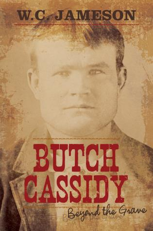 Cover image for the book Butch Cassidy: Beyond the Grave