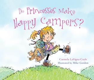 Cover image for the book Do Princesses Make Happy Campers?