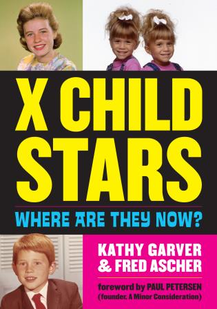 X Child Stars: Where Are They Now? - 9781630761141