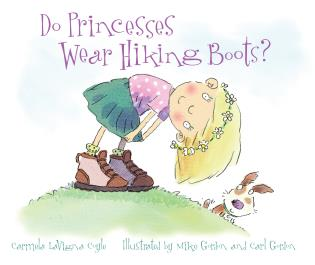 Cover image for the book Do Princesses Wear Hiking Boots?