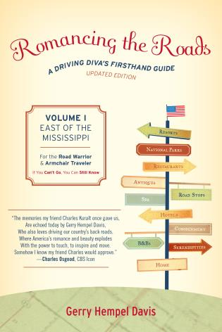 Cover image for the book Romancing the Roads: A Driving Diva's Firsthand Guide, East of the Mississippi, Volume 1, Updated Edition