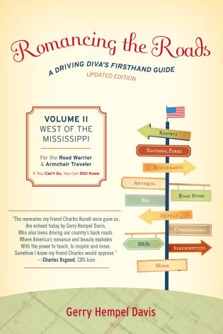 Cover image for the book Romancing the Roads: A Driving Diva's Firsthand Guide, West of the Mississippi, Volume 2, Updated Edition