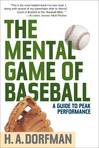 Cover image for the book The Mental Game of Baseball: A Guide to Peak Performance, 4th Edition