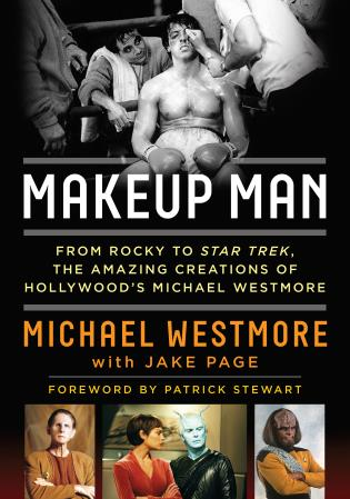 Cover image for the book Makeup Man: From Rocky to Star Trek The Amazing Creations of Hollywood's Michael Westmore