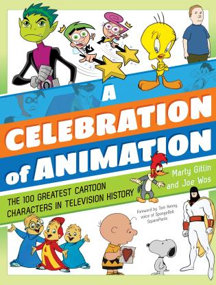 Cover image for the book A Celebration of Animation: The 100 Greatest Cartoon Characters in Television History