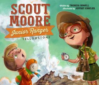 Cover image for the book Scout Moore, Junior Ranger: Yellowstone