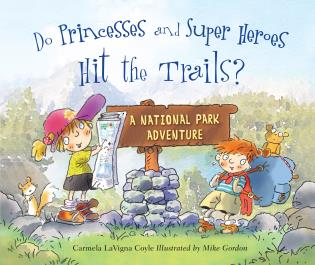 Cover image for the book Do Princesses and Super Heroes Hit the Trails?