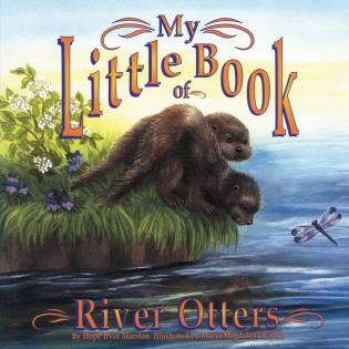 Cover image for the book My Little Book of River Otters (My Little Book Of...)