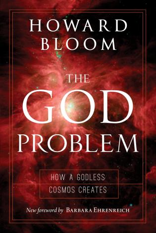 Cover image for the book The God Problem: How a Godless Cosmos Creates