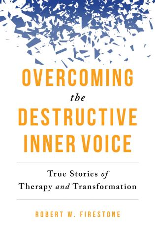 Cover image for the book Overcoming the Destructive Inner Voice: True Stories of Therapy and Transformation