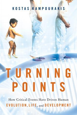 Cover image for the book Turning Points: How Critical Events Have Driven Human Evolution, Life, and Development