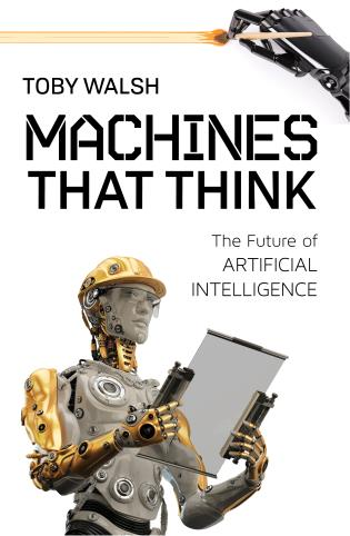 Cover image for the book Machines That Think: The Future of Artificial Intelligence