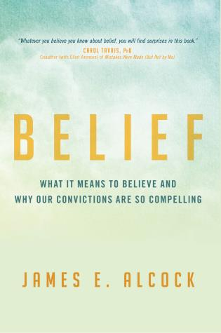 Cover image for the book Belief: What It Means to Believe and Why Our Convictions Are So Compelling