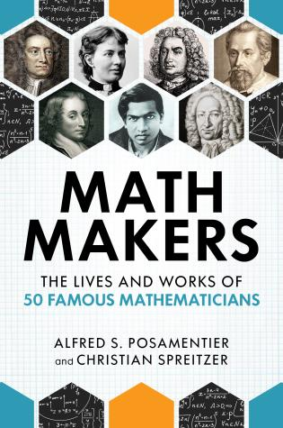 Cover image for the book Math Makers: The Lives and Works of 50 Famous Mathematicians