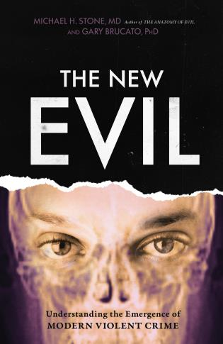 Cover image for the book The New Evil: Understanding the Emergence of Modern Violent Crime