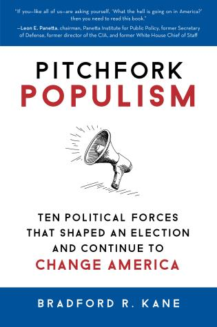 Cover image for the book Pitchfork Populism: Ten Political Forces That Shaped an Election and Continue to Change America