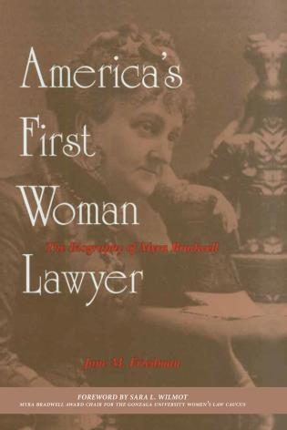 Cover image for the book America's First Woman Lawyer: The Biography of Myra Bradwell