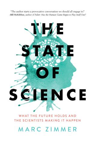 Cover image for the book The State of Science: What the Future Holds and the Scientists Making It Happen